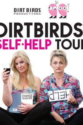 Dirtbirds' Self Help Tour